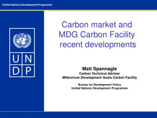 Carbon market and MDG Carbon Facility  recent developments