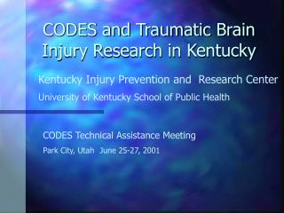 CODES and Traumatic Brain Injury Research in Kentucky