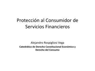 Protección al Consumidor de Servicios Financieros