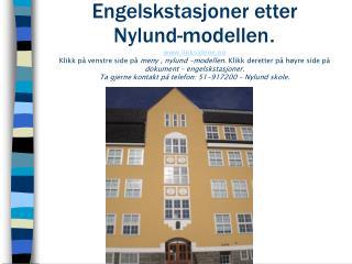 Engelskstasjoner etter  Nylund-modellen. linksidene.no Klikk p  venstre side p  meny , nylund -modellen. Klikk deretter