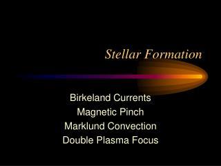 Stellar Formation
