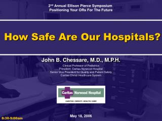 How Safe Are Our Hospitals?
