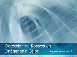 Detección de Rostros en Imágenes a Color