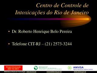 Centro de Controle de Intoxicações do Rio de Janeiro