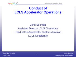 Conduct of LCLS Accelerator Operations