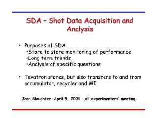 SDA – Shot Data Acquisition and Analysis