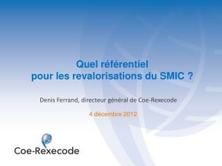 Quel référentiel  pour les revalorisations du SMIC ?