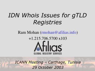 IDN Whois Issues for gTLD Registries