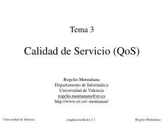Tema 3 Calidad de Servicio (QoS)