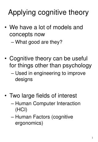 Applying cognitive theory