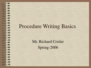 Procedure Writing Basics