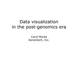Data visualization  in the post-genomics era