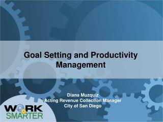 Goal Setting and Productivity Management
