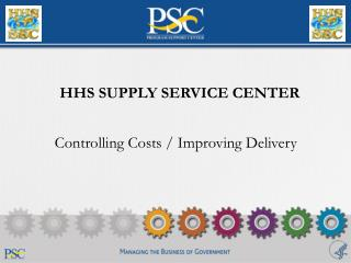 Controlling Costs / Improving Delivery