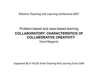 Effective Teaching and Learning Conference 2007