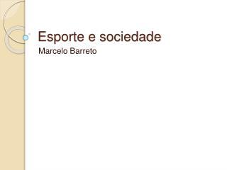 Esporte e sociedade
