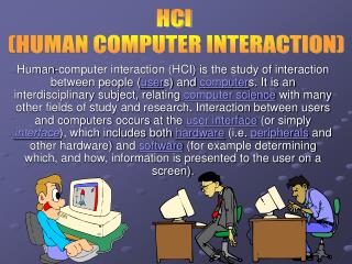 HCI  (HUMAN COMPUTER INTERACTION)
