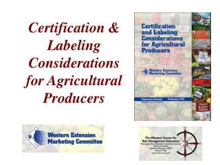 Certification & Labeling Considerations for Agricultural Producers