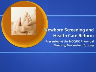 Newborn Screening and Health Care Reform