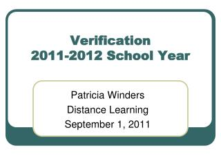 Verification 2011-2012 School Year