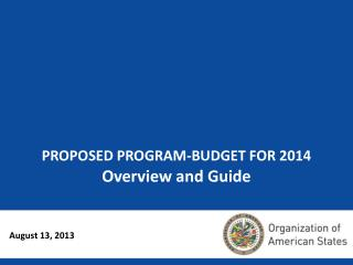 PROPOSED PROGRAM-BUDGET FOR 2014 Overview and Guide