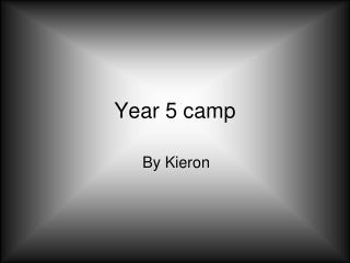 Year 5 camp