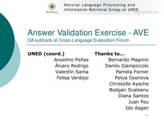 Answer Validation Exercise - AVE QA subtrack at Cross-Language Evaluation Forum