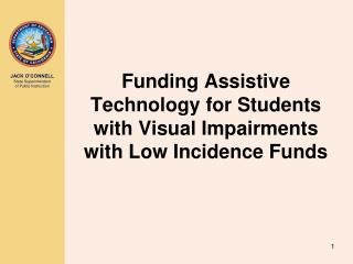 Funding Assistive Technology for Students with Visual Impairments with Low Incidence Funds