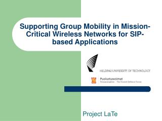 Supporting Group Mobility in Mission-Critical Wireless Networks for SIP-based Applications