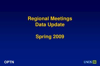 Regional Meetings Data Update Spring 2009
