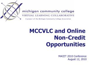 MCCVLC and Online Non-Credit Opportunities