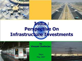 India :  Perspective On Infrastructure Investments