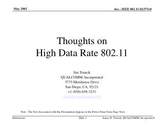 Thoughts on High Data Rate 802.11