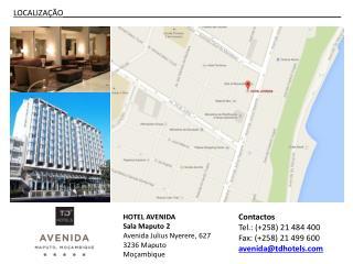 HOTEL  AVENIDA Sala  Maputo 2 Avenida  Julius Nyerere , 627  3236 Maputo  Moçambique