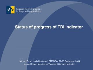 Status of progress of TDI indicator