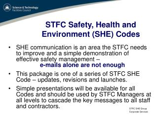 STFC Safety, Health and  Environment (SHE) Codes