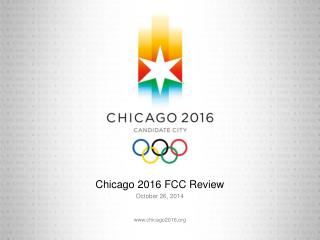Chicago 2016 FCC Review