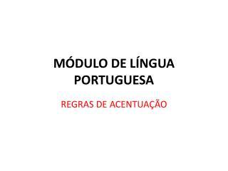 MÓDULO DE LÍNGUA PORTUGUESA