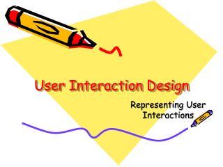 User Interaction Design