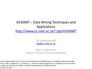 G54DMT – Data Mining Techniques and Applications cs.nott.ac.uk/~jqb/G54DMT