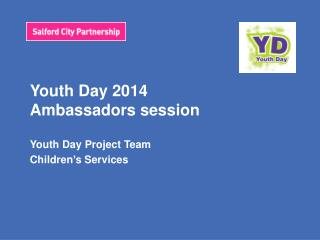 Youth Day 2014 Ambassadors session
