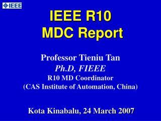 IEEE R10  MDC Report