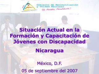 Situación Actual en la Formación y Capacitación de Jóvenes con Discapacidad  Nicaragua