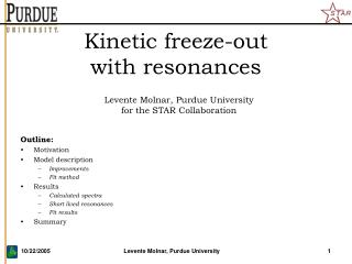 Kinetic freeze-out  with resonances