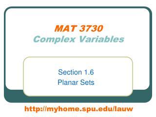 MAT 3730 Complex Variables