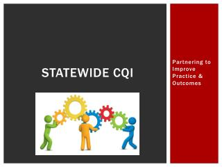 Statewide CQI
