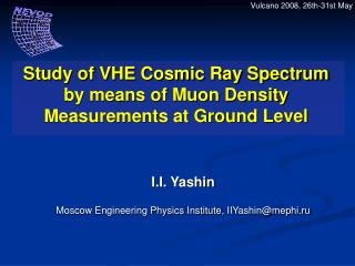 Study of VHE Cosmic Ray Spectrum by means of Muon Density Measurements at Ground Level