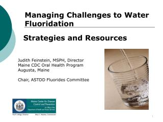 Managing Challenges to Water Fluoridation