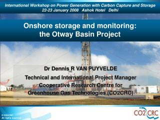 Onshore storage and monitoring: the Otway Basin Project