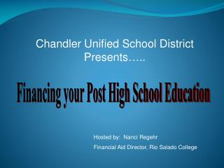 Chandler Unified School District Presents…..